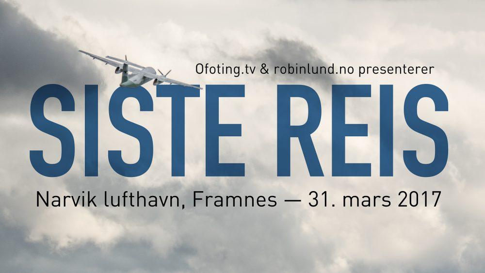 Avskjedsfilm for Narvik lufthavn, Framnes